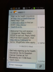 Some King County residents are already receiving texts about health enrollment help in their area. Text King plus your zip code to 468311.